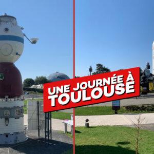 Sortie Toulouse – 11 jullet 2021